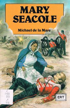 Cover of Mary Seacole by Michael de la Mare