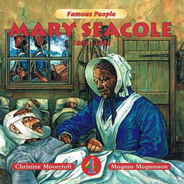 Cover of Famous People: Mary Seacole by Moorcroft and Magnusson